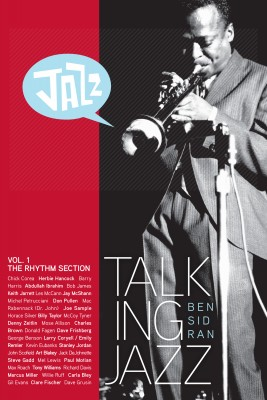 Talking Jazz With Ben Sidran - Volume 1: The Rhythm Section by Ben Sidran from Bookbaby in General Academics category