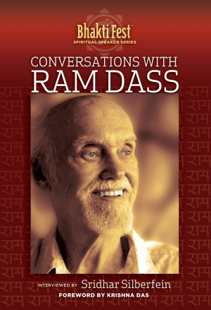 Conversations with Ram Dass - Interviewed by Sridhar Silberfein by Ram Dass from  in  category