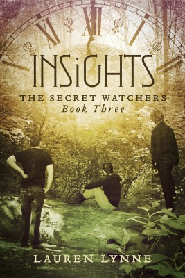 Insights - The Secret Watchers Book Three by Lauren Lynne from  in  category