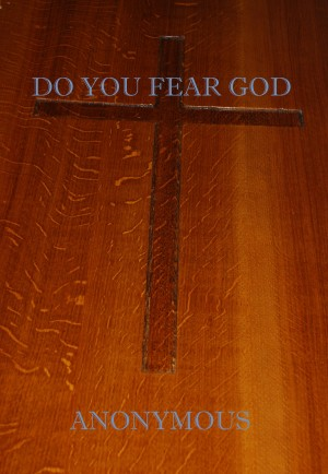 Do You Fear God