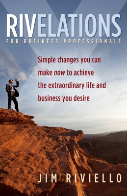 Rivelations for Business Professionals by Jim Riviello from Bookbaby in Business & Management category