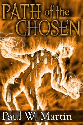 Path of the Chosen by Paul W. Martin from Bookbaby in General Novel category