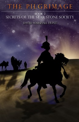 The Pilgrimage - Book 2 Secrets of the Star Stone Society by David Marshall Hunt from Bookbaby in General Novel category