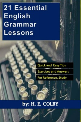 21 Essential English Grammar Lessons by H. E. Colby from Bookbaby in Motivation category