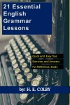 21 Essential English Grammar Lessons by H. E. Colby from  in  category