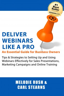 Deliver Webinars Like a Pro - An Essential Guide for Business Owners by Carl Stearns from Bookbaby in Finance & Investments category