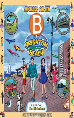 B is for Brighton Beach by Michael Salita from Bookbaby in Teen Novel category
