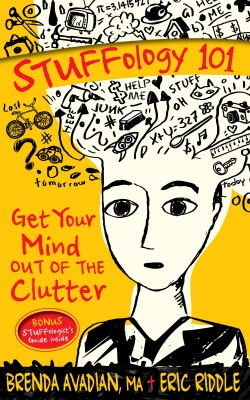 STUFFology 101 - Get Your Mind Out of the Clutter by Eric M. Riddle from Bookbaby in Lifestyle category