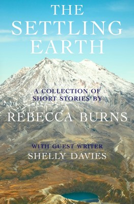 The Settling Earth by Rebecca Burns from Bookbaby in General Novel category