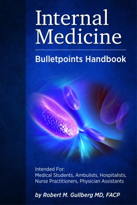 Internal Medicine Bulletpoints Handbook by Robert M. Gullberg M.D., FACP from Bookbaby in Family & Health category