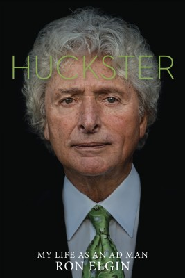 Huckster - My Life as an Ad Man by Ron Elgin from Bookbaby in Autobiography & Biography category
