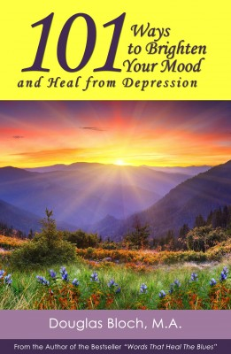 101 Ways to Brighten Your Mood and Heal from Depression by Douglas Bloch from Bookbaby in Motivation category