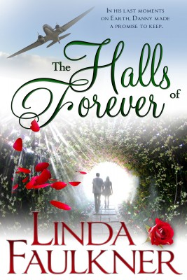 The Halls of Forever by Linda Faulkner from Bookbaby in Romance category
