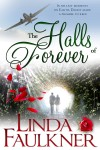 The Halls of Forever by Linda Faulkner from  in  category