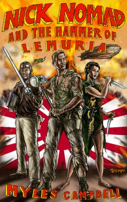 Nick Nomad and the Hammer of Lemuria by Myles Campbell from Bookbaby in General Novel category