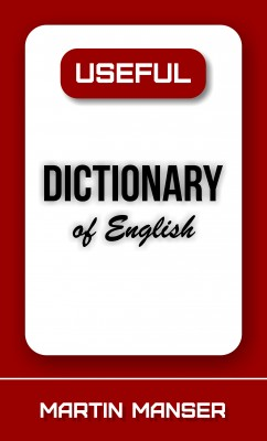 Useful Dictionary of English by Martin Manser from Bookbaby in Language & Dictionary category