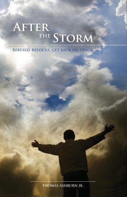 After the Storm by Thomas Ashburn Jr from Bookbaby in Religion category