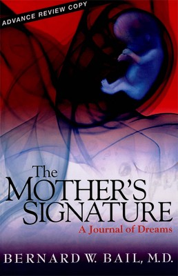 The Mothers Signature by Dr. Bernard W. Bail, M.D. from Bookbaby in Family & Health category