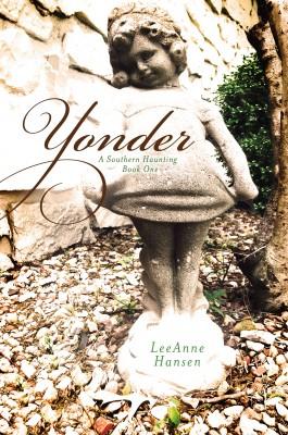 Yonder by LeeAnne Hansen from Bookbaby in General Novel category