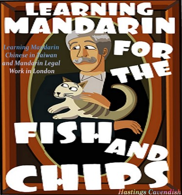 Learning Mandarin for the Fish and Chips