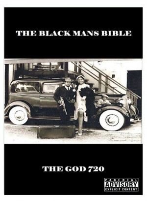 The Black Mans Bible by The God 720 from Bookbaby in Motivation category