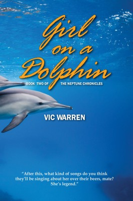 Girl On a Dolphin by Vic Warren from Bookbaby in General Novel category