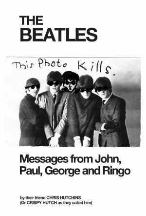 The Beatles Messages from John, Paul, George and Ringo by Chris Hutchins from Bookbaby in Art & Graphics category