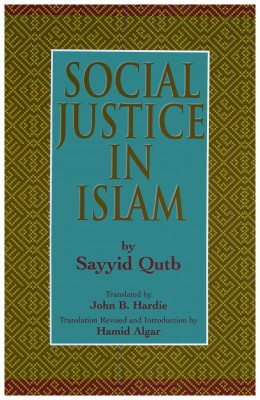 Social Justice in Islam by Sayyid Qutb from Bookbaby in Islam category