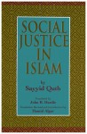 Social Justice in Islam by Sayyid Qutb from  in  category
