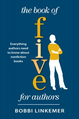 The Book of Five for Authors by Bobbi Linkemer from Bookbaby in Language & Dictionary category