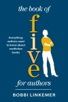 The Book of Five for Authors by Bobbi Linkemer from  in  category