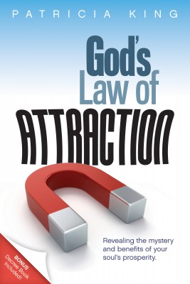 Gods Law of Attraction by Patricia King from Bookbaby in Motivation category