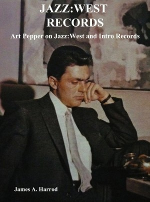 Jazz:West Records by James A. Harrod from  in  category