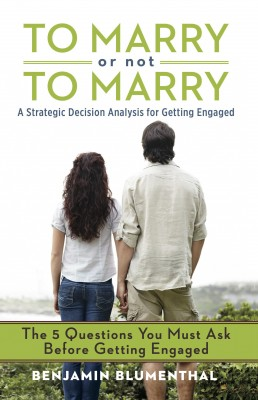 To Marry or Not to Marry by Benjamin Blumenthal from Bookbaby in Family & Health category
