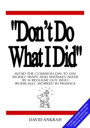 Dont Do What I Did by David Ankrah from Bookbaby in Motivation category