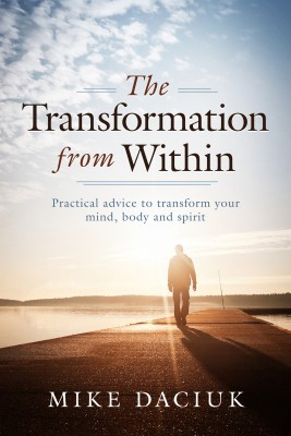 The Transformation from Within by Mike Daciuk from Bookbaby in Motivation category