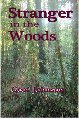 Stranger in the Woods by Geof Johnson from Bookbaby in General Novel category