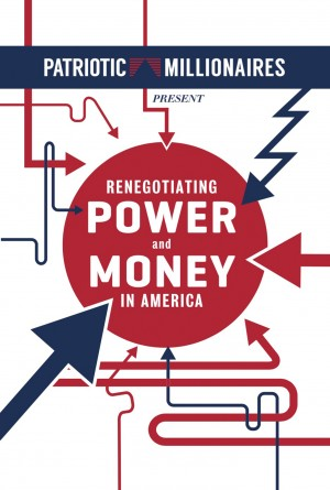 Patriotic Millionaires Present Renegotiating Power and Money in America