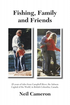 Fishing, Family and Friends by Neil Cameron from Bookbaby in Wedding category