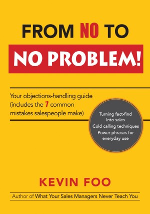 From No to No Problem! by Kevin Foo from Bookbaby in Business & Management category
