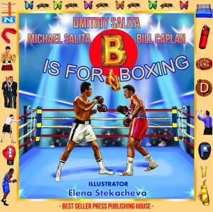 B Is for Boxing by Bill Caplan from Bookbaby in Sports & Hobbies category