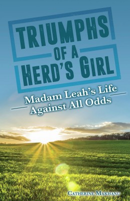 Triumphs of a Herd's Girl by CATHERINE MAKHANU from Bookbaby in Autobiography & Biography category