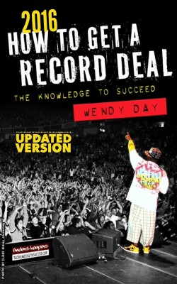 How to Get a Record Deal (2016 Version) by Wendy Day from Bookbaby in Art & Graphics category