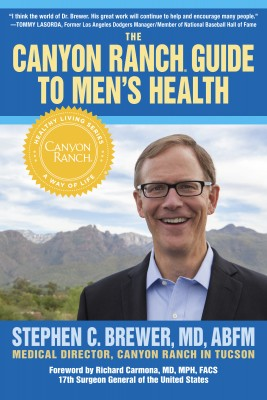 The Canyon Ranch Guide to Mens Health | Stephen Brewer