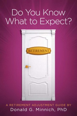 Do You Know What to Expect? by Donald G. Minnich, PhD from Bookbaby in Motivation category