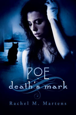 Poe: Deaths Mark by Rachel M. Martens from Bookbaby in General Novel category