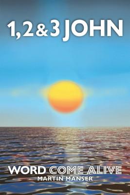 1, 2 & 3 John by Martin Manser from Bookbaby in Religion category