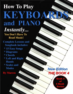 How to Play Keyboards and Piano Instantly by Marcos from Bookbaby in General Academics category