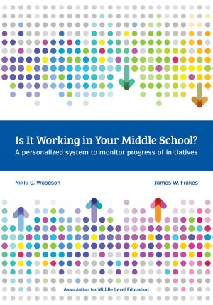 Is It Working in Your Middle School? by James W. Frakes from Bookbaby in General Academics category