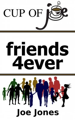 Friends4ever by Joe Jones from Bookbaby in Religion category